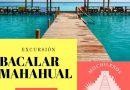 Excursión Bacalar y Mahahual 7 de Julio del 2019